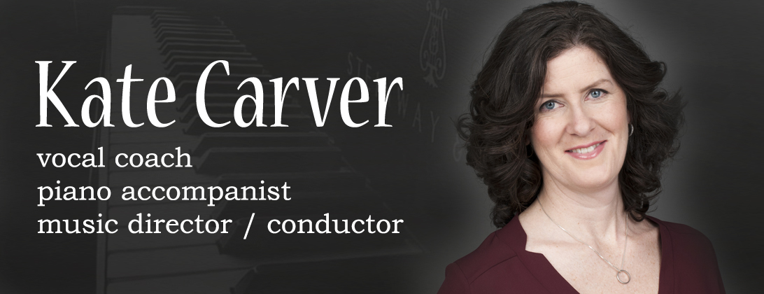 Kate Carver, vocal coach & piano accompanist